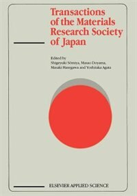 Transactions Of The Materials Research Society Of Japan by S. Somiya