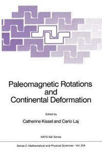 Paleomagnetic Rotations and Continental Deformation by Catherine Kissel