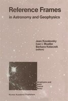 Reference Frames: In Astronomy And Geophysics
