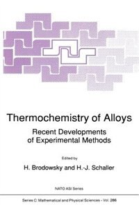 Thermochemistry of Alloys: Recent Developments of Experimental Methods by H. Brodowsky