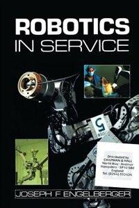 Robotics in Service by J.F. Engelberger