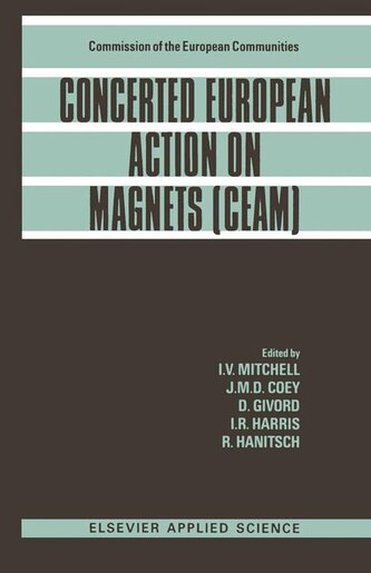 Concerted European Action On Magnets (ceam) by I.V. Mitchell