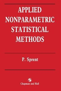 Applied Nonparametric Statistical Methods by Peter Sprent