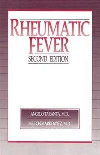 Rheumatic Fever by Angelo Taranta