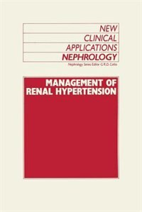 Management of Renal Hypertension: Cardiovascular Medicine/Hypertension by G.r. Catto