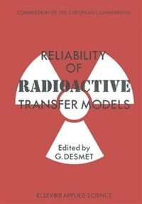 Reliability Of Radioactive Transfer Models by G. Desmet