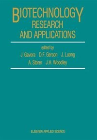 Biotechnology Research And Applications by J. Gavora