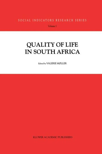 Quality of Life in South Africa by Valerie Moller