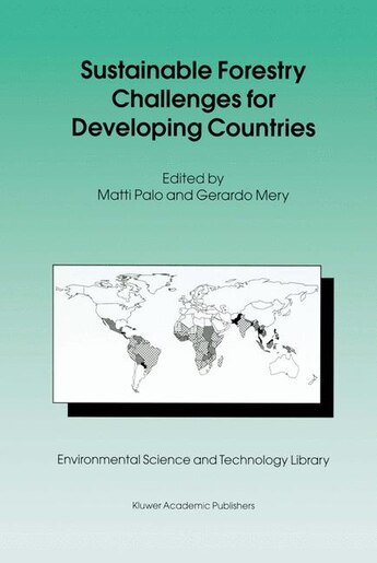 Sustainable Forestry Challenges for Developing Countries by Matti Palo