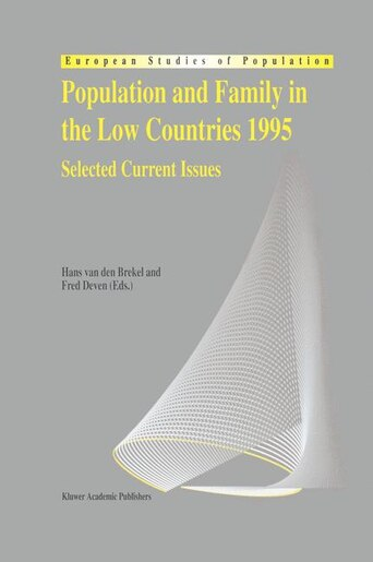 Population and Family in the Low Countries 1995: Selected Current Issues by Hans van den Brekel