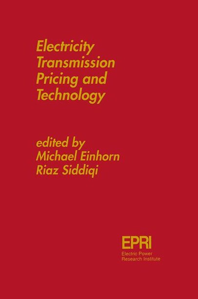 Electricity Transmission Pricing and Technology by Michael A. Einhorn