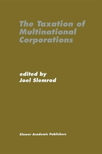 The Taxation of Multinational Corporations by Joel Slemrod