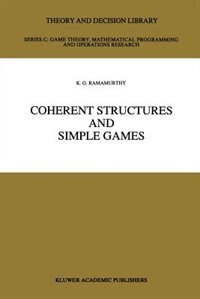 Coherent Structures and Simple Games by K.G. Ramamurthy