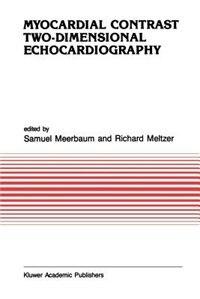 Myocardial Contrast Two-dimensional Echocardiography by Meerbaum