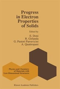 Progress in Electron Properties of Solids: Festschrift in honour of Franco Bassani by E. Doni