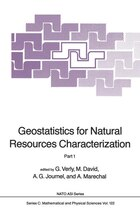 Geostatistics for Natural Resources Characterization: Part 1
