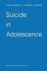 Suicide in Adolescence by René F.w. Diekstra