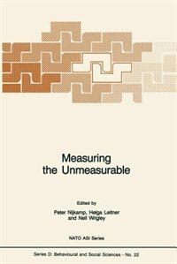 Measuring the Unmeasurable by Peter Nijkamp