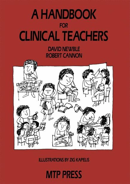 A Handbook For Clinical Teachers by D.I. Newble
