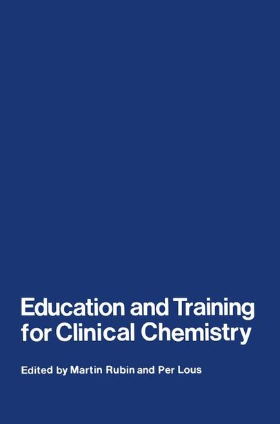 Education And Training For Clinical Chemistry by M. Rubin