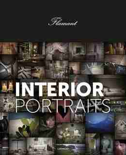 Flamant Interior Portraits by Flamant