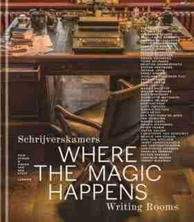 Where The Magic Happens: Writing Rooms by Huib Afman