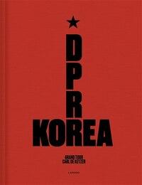 D.p.r. Korea Grand Tour: Grand Tour