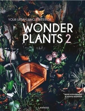 Wonder Plants 2: Your Urban Jungle Interior by Irene Schampaert