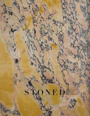 Stoned: Architects, Designers & Artists On The Rocks by Thijs Demeulemeester