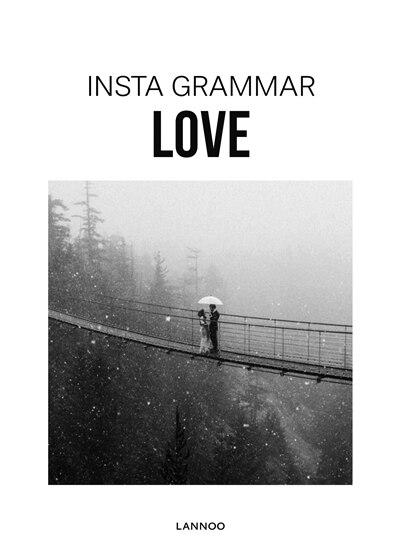 Insta Grammar: Love by Irene Schampaert