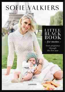 Little Black Book For Moms by Sofie Valkiers