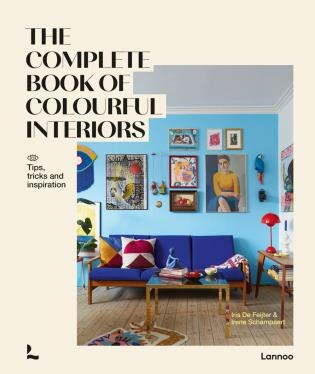 The Complete Book Of Colourful Interiors by Iris De Feijter