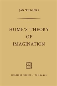Hume's Theory of Imagination by Jan Wilbanks