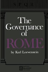 The Governance of ROME by Karl Loewenstein