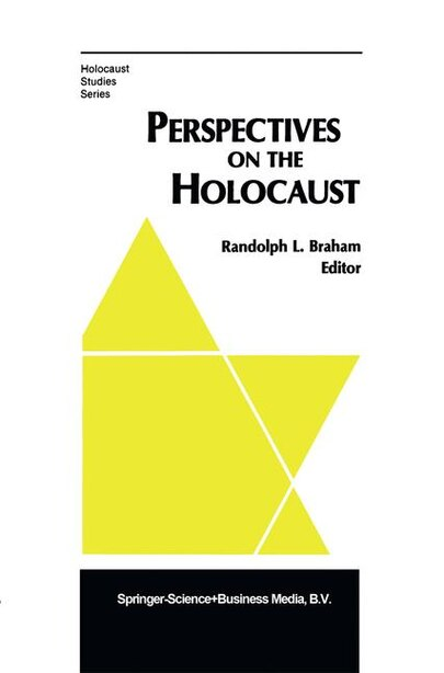 Perspectives on the Holocaust by R.L. Braham