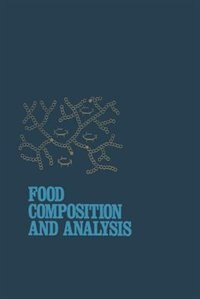 Food Composition and Analysis by Leonard W. Aurand