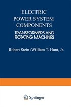Electric Power System Components: Transformers and Rotating Machines