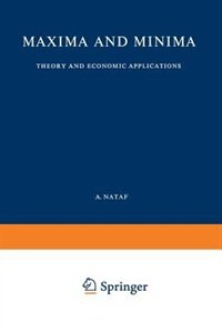 Maxima and Minima: Theory and Economic Applications by R. Frisch
