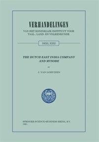 The Dutch East India Company and Mysore, 1762-1790 by Jan van Lohuizen