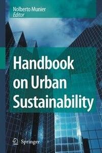 Handbook On Urban Sustainability by Nolberto Munier