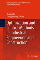 Optimization And Control Methods In Industrial Engineering And Construction