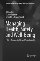 Managing Health, Safety And Well-being: Ethics, Responsibility And Sustainability