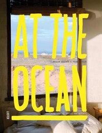At The Ocean: Inspiring Coastal Homes Around The World