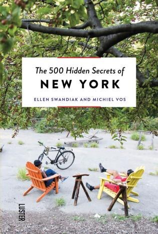 The 500 Hidden Secrets Of New York Revised And Updated by Michiel Vos