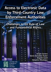 Access to Electronic Data by Third-Country Law Enforcement Authorities: Challenges to EU Rule of…