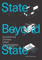 A State Beyond the State: Shenzhen and the Transformation of Urban China