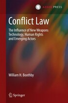 Conflict Law: The Influence of New Weapons Technology, Human Rights and Emerging Actors