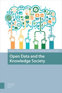 Open Data And The Knowledge Society: Open Data Movement, Ecosystems And Data