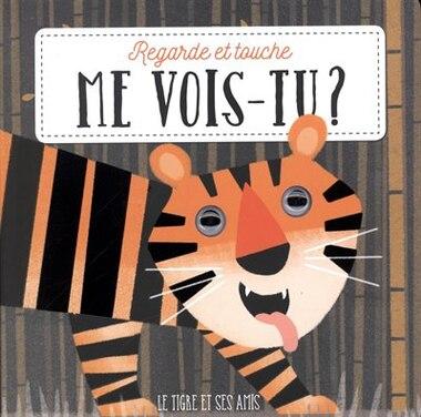 Le tigre et ses amis by Tony Collectif