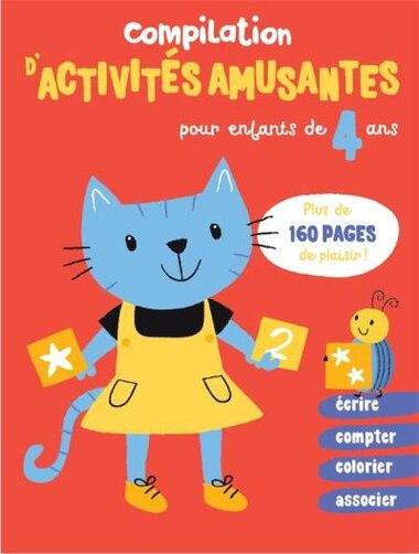 Compilation d'activités amusantes pour enfants de 4 ans by COLLECTIF